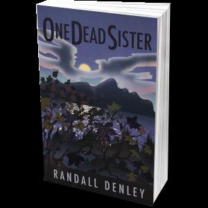 Randall Denley - One Dead Sister