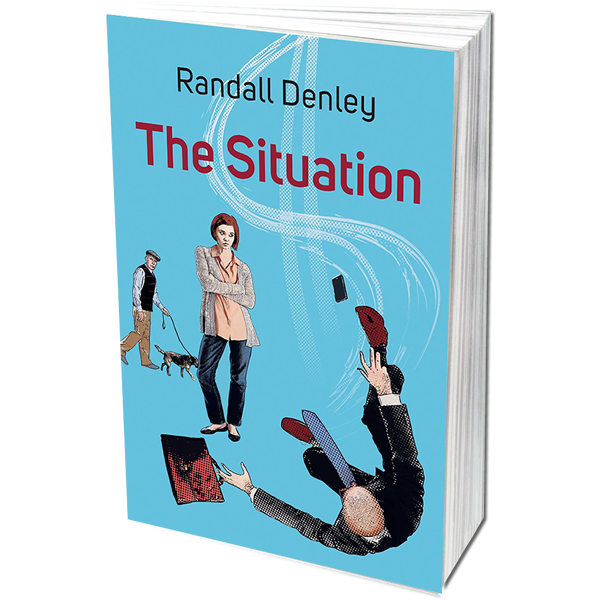 Randall Denley - The Situation